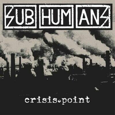 Subhumans - Crisis Point [LP]