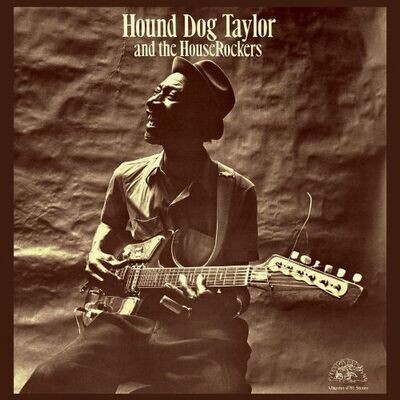 Hound Dog Taylor - And The Houserockers [LP]