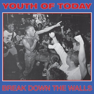 Youth Of Today - Break Down The Walls [LP]
