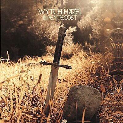 Wytch Hazel – III: Pentecost [LP]