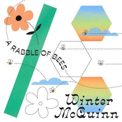 Winter Mcquinn - A Rabble Of Bees [LP]