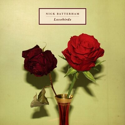 Nick Batterham - Lovebirds [LP]