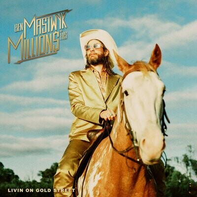 Ben Mastwyck + His Millions - Livin' On Gold Street [LP]