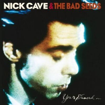 Nick Cave & The Bad Seeds - Your Funeral... My Trial [2LP]