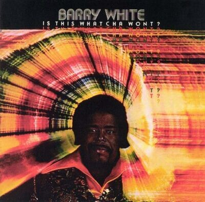 Barry White - Is This Whatcha Wont? [LP]