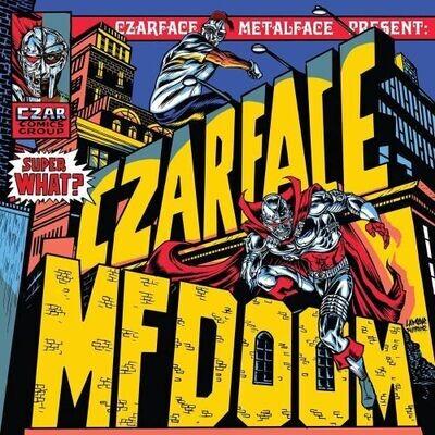 Czarface & MF Doom - Super What? [LP]