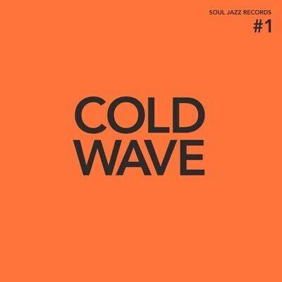 Various: Soul Jazz - Cold Wave #1 (Orange) [2LP]