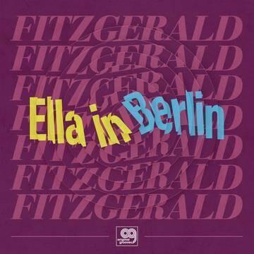 Ella Fitzgerald - Original Grooves: Ella In Berlin [LP]