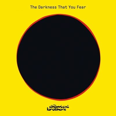 """The Chemical Brothers - The Darkness That You Fear [12""""]"""