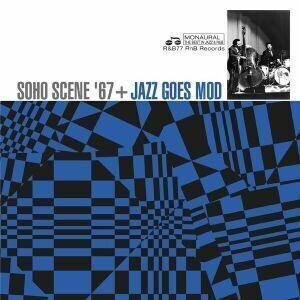 Various - Soho Scene 67 + Jazz Goes Mod [LP]