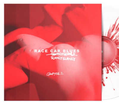 Slowly Slowly - Race Car Blues: Chapter 2 (Clear/Red) [LP]