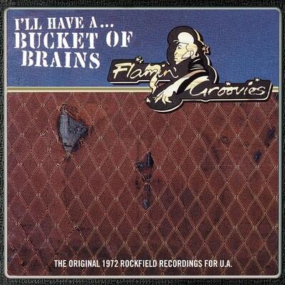 """Flamin' Groovies - Bucket Of Brains [10""""]"""