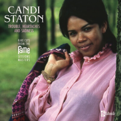 Candi Staton - Trouble, Heartaches & Sadness (The Lost Fame Sessions) [LP]