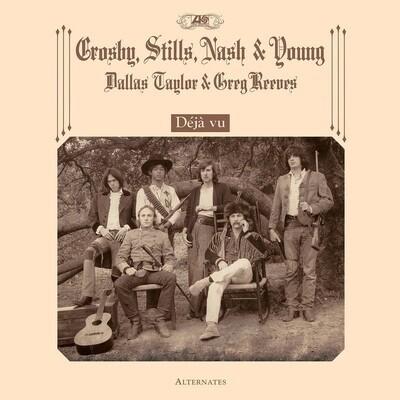 Crosby Stills Nash & Young - Deja Vu Alternates [LP]