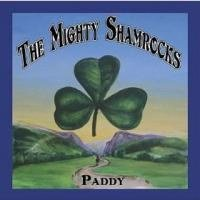 Paddy by The Mighty Shamrocks