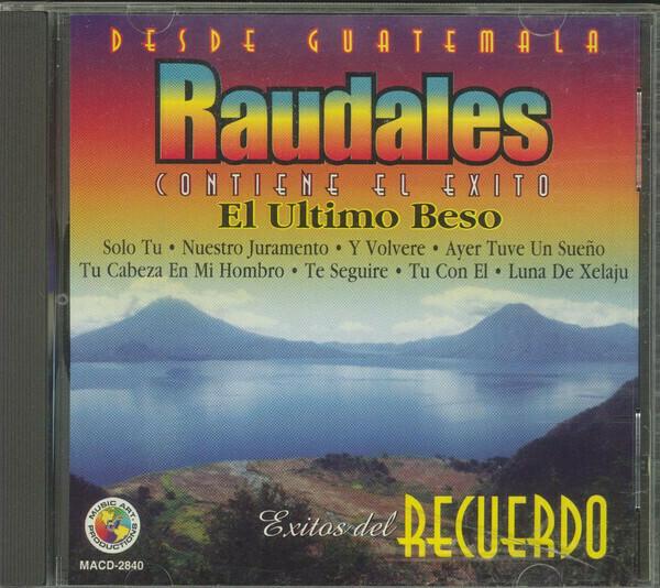 CD Raudales Exitos del recuerdo