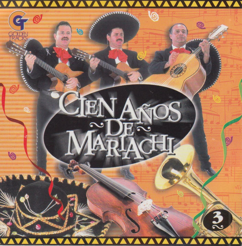 CD Cien anos de Mariachi
