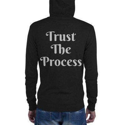 TRUST THE PROCESS- Unisex zip hoodie
