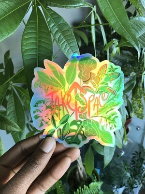 Take up space -holographic sticker
