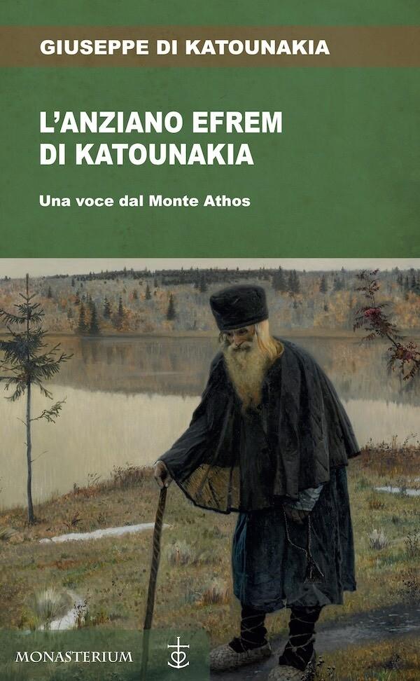 L'anziano Efrem di Katounakia