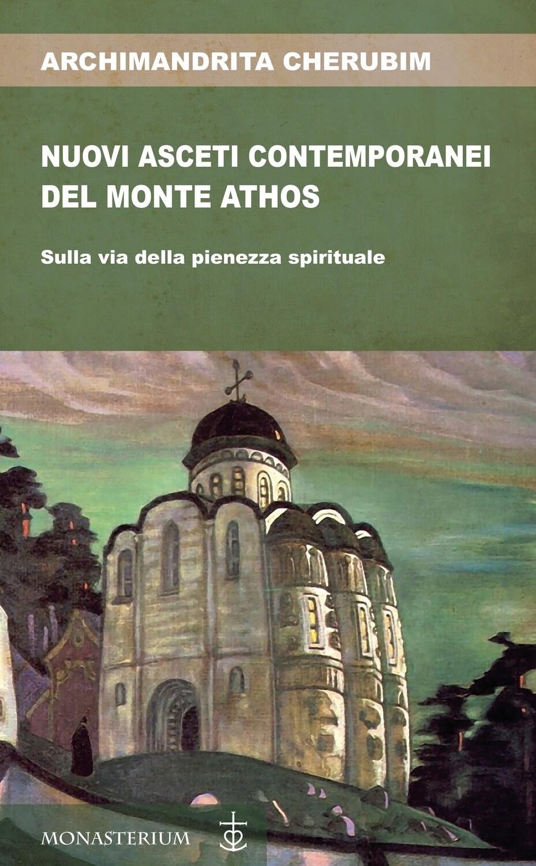 Nuovi asceti contemporanei del Monte Athos_eBook