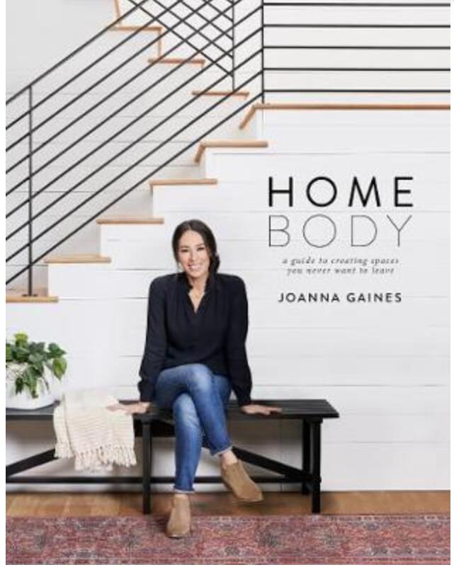 HOME BODY - JOANNA GAINES