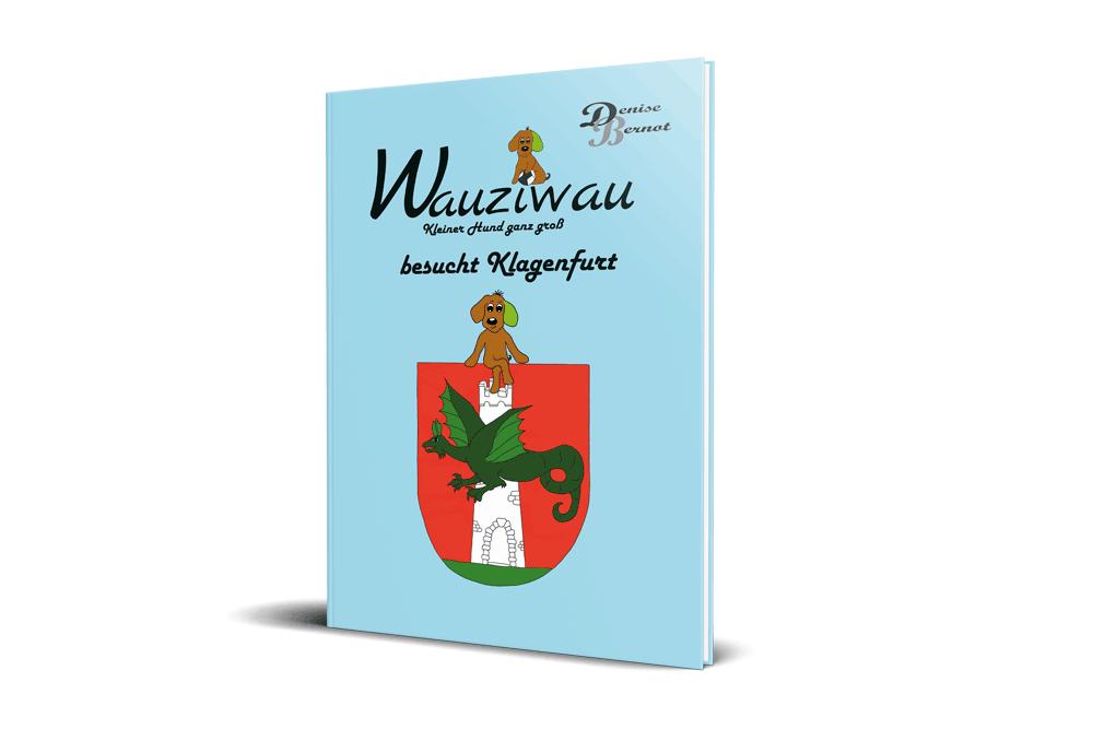 Wauziwau besucht Klagenfurt - Kinderbuch