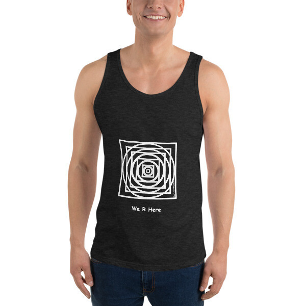 We R Here Unisex  Tank Top