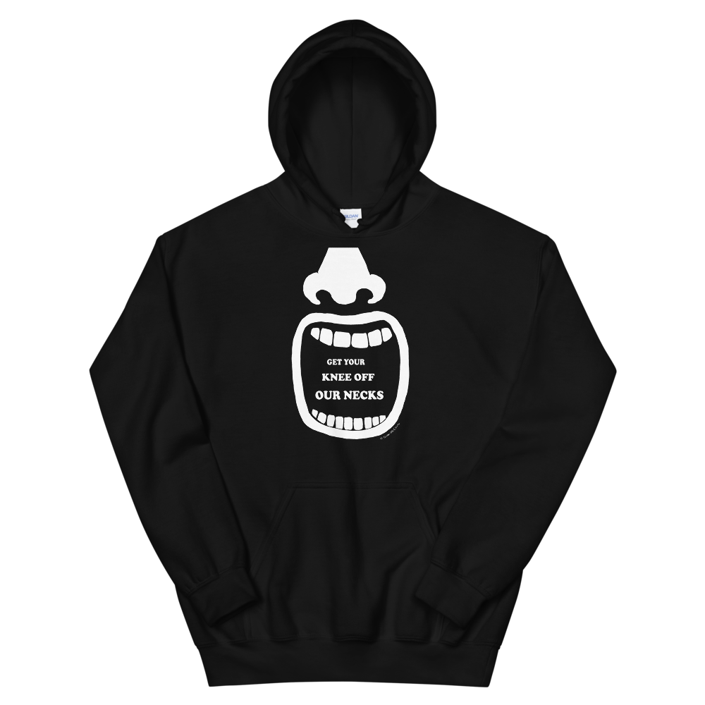 Get Your Knee Off Our Necks Unisex Hoodie
