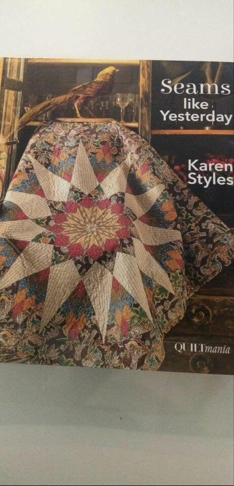 QUILTMANIA - SEAMS LIKE YESTERDAY VAN KAREN STYLES