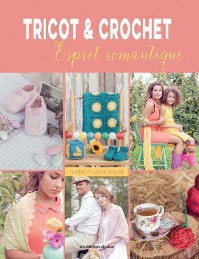 TRICOT & CROCHET ESPRIT ROMANTIQUE