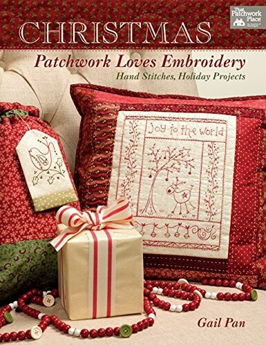 CHRISTMAS PATCHWORK LOVES EMBROIDERY VAN GAIL PAIN