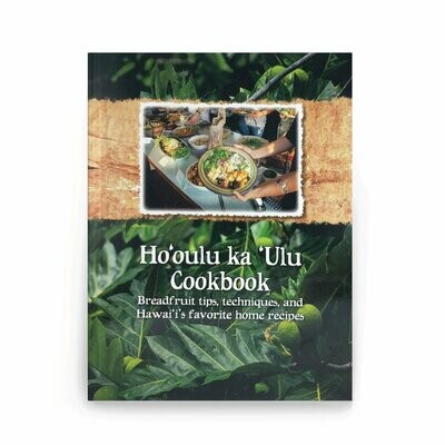 Book, Ho'oulu Ka Ulu Cookbook