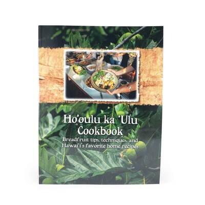 Books, Hooulu Ka Ulu Cookbook - by Hawaii Home Grown Food Network & The Breadfruit Institute (Softcover)