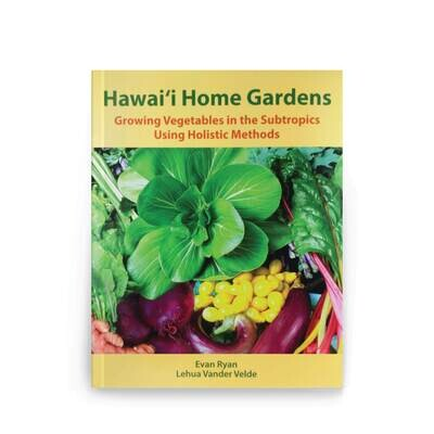 Books, Hawaii Home Gardens - by Evan Ryan (Softcover)