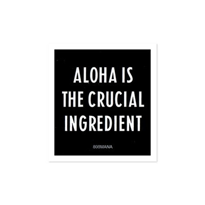 Sticker, 808 Mana - Aloha Is The Ingredient (Small)