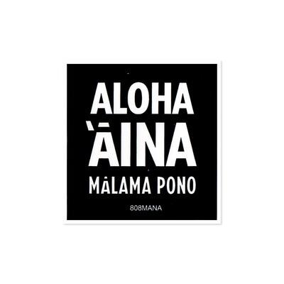 Sticker, 808 Mana - Aloha Aina Malama Pono (Small)