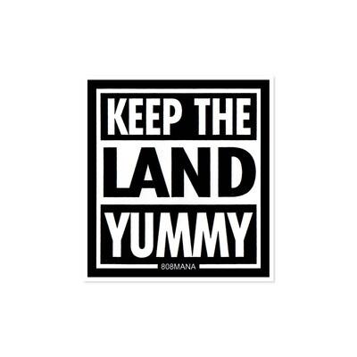 Sticker, 808 Mana - Keep The Land Yummy (Small)