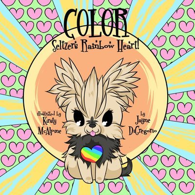 COLOR Seltzer's Rainbow Heart Coloring Book ( includes crayons )
