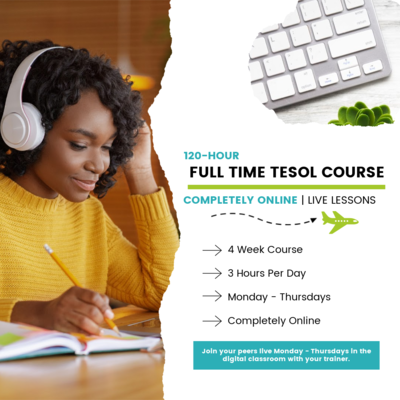 120-Hour Face-to-Face Online TESOL Certification