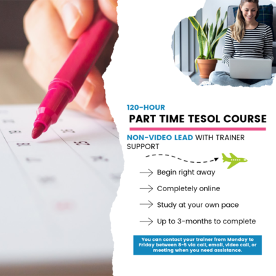 120-Hour Part Time TESOL Certification (Non-Video Lead)