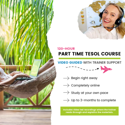 120-Hour Part Time TESOL Certification (Video-Lead)