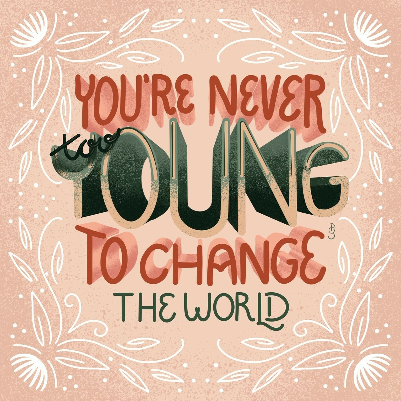 You're Never too Young Art Print