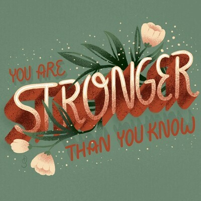 You are Stronger Art Print