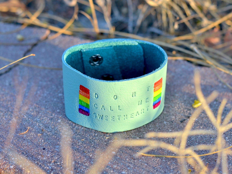 """""""Don't Call Me Sweetheart"""" bracelet"""