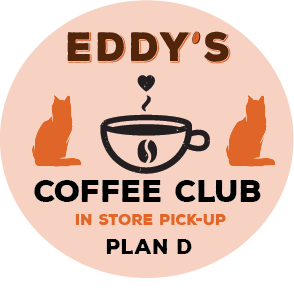 Plan D: One Year (PICK-UP STORE) Membership Coffee Club: 4 Bags of Coffee/Month