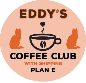 Plan E: 6 Months Membership (SHIPPED) Coffee Club: 2 Bags of Coffee/Month