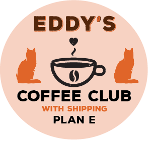 Plan E: 6 Months Membership (SHIPPED) Coffee Club: 2 Bags of Coffee/Month