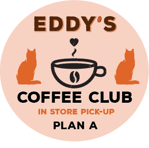 Plan A:  6 Month Membership (PICK UP STORE) Coffee Club: 2 Bags of Coffee/Month