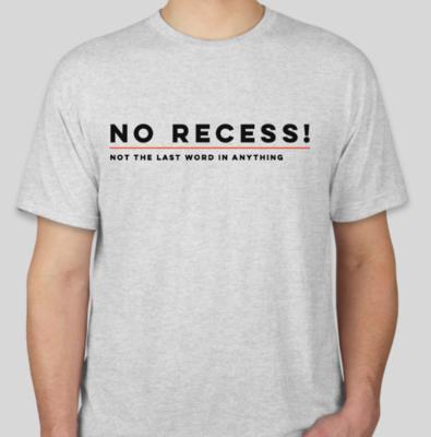NO RECESS! Logo Tee